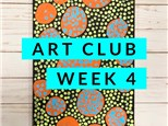 Art Club Week 4
