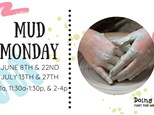 Mud Mondays Day Camp