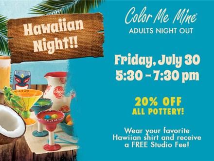 Adults Night Out: Hawaiian Night - July 30
