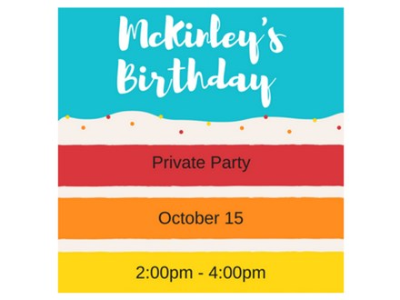 McKinley's Birthday Party - Private Event - Oct 15