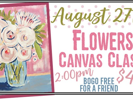 Aug 27th Flowers Canvas Class