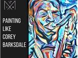 Painting like Corey Barksdale