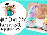 Family Clay Day - Spring Gnomes 3/28/21