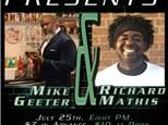 Mike Geeter & Richard Mathis - Lansing - July 25th