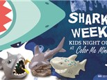 Shark Week Kids Night Out