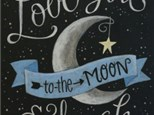 Adult Canvas - Love you to the Moon and Back - Evening Session - 01.21.17