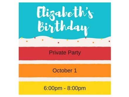 Elizabeth's Birthday - Private Party - October 1