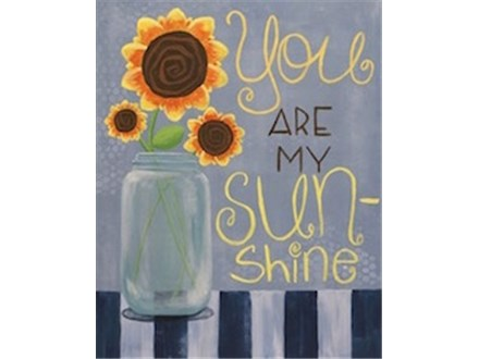 """You Are My Sunshine"" Canvas Class, April 8th"