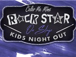 Kids' Night Out: Rock Star - April 24th @6PM