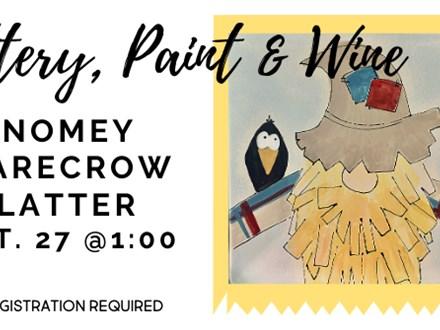 Pottery, Paint, & Wine...Gnomey Scarecrow Platter 9/27