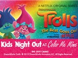 KIDS NIGHT OUT Trolls The Beat Goes On - January 19