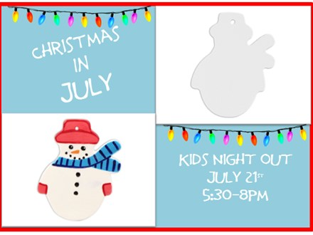 Kids Night Out Christmas in July