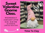 Valentine Gnome Class at TIME TO CLAY
