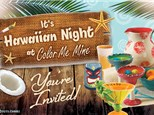 It's Hawaiian Night at Color Me Mine! Friday, June 15th