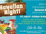 It's Hawaiian Night! Paint Friday, July 27th