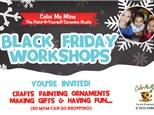 Black Friday Workshops! Nov 23rd