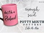 Potty Mouth Pottery - January 23rd