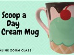 Scoop A Day Ice Cream Mug - Thursday, July 9, 2020 1 PM – 2 PM
