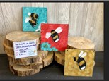You Had Me At Merlot - Bees (3 Pieces on Wood) - July 30th