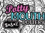 Potty Mouth Pottery Night (Adult Night)
