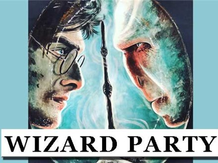 Wizard Party - Saturday October 27 - 6-9 PM