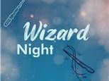 Wizard Night!