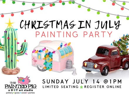 Christmas in July Painting Party (Vintage Truck, Camper, or Cactus Lamps)