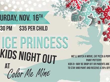 Ice Princess Kids Night Out - November 16th