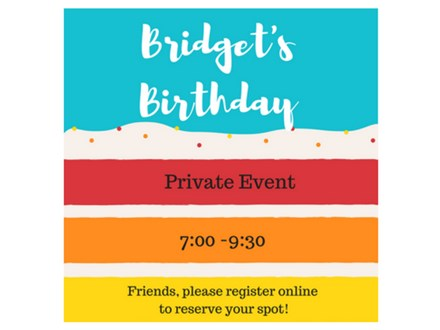 Private Event - Bridget's Birthday Party - August 19th
