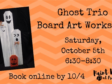 """Ghost Trio"" Board Art Workshop, October 5th"