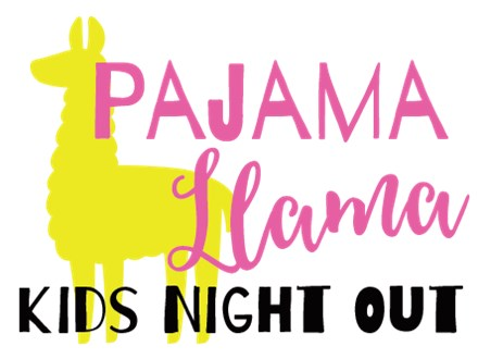 Kids Night Out - Pajama Llama! - Jan. 11
