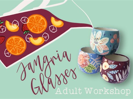 Adult Class: Sangria Glasses - March 6 @ 6pm