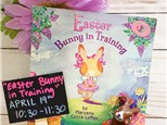"""""""Easter Bunny In Training""""  Pre-K Story Time"""