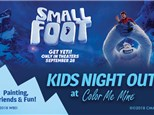 Small Foot Kids Night Out - September 28