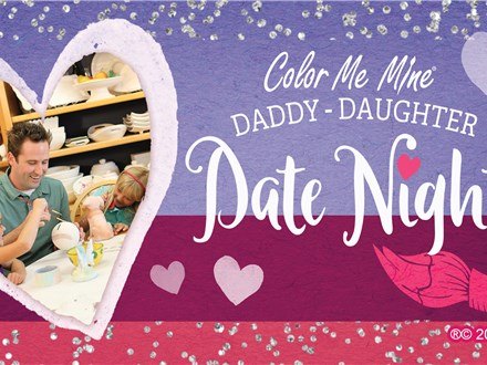 Daddy Daughter Date Night - Feb 21