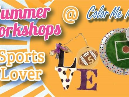 """Summer Workshop """"Sports Lover"""" - July 23 - 25"""