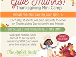 Give Thanks! Thanksgiving Mini Camp