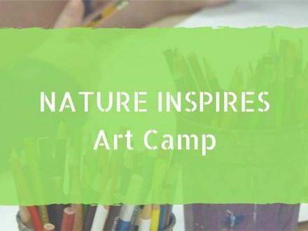 Nature Inspires Art Camp