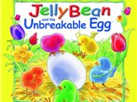Story Time - Jelly Bean and the Unbreakable Egg - Morning Session - 04.15.19