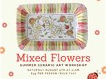 Mixed Flower-Ceramic Art Workshop