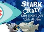Shark Crazy Kids Night Out!