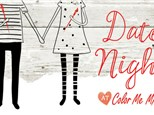 Date Night is 6PM-9PM on Friday!