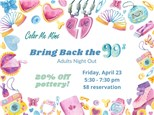 Bring Back the 90s - Adults Night Out - April 23