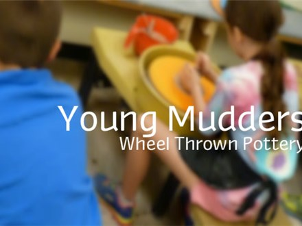 Young Mudders - Wheel Pottery (Ages 9-12)