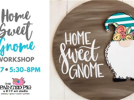Gnome Sweet Gnome Door Hanger Workshop (2/27)
