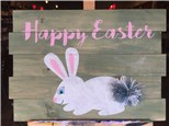 Happy Easter Board Art! Saturday, April 8th 7-10p