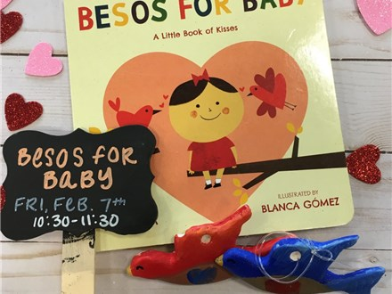 Pre-K Storytime: Besos For Baby