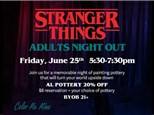 Adults Night Out: Stranger Things - June 25