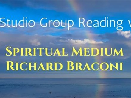 SPIRIT MEDIUM RICHARD BRACONI - JULY 29TH