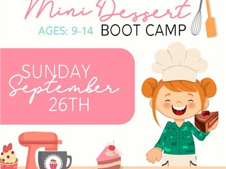 Tween Mini Dessert Boot Camp
